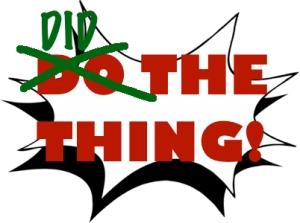 didthething